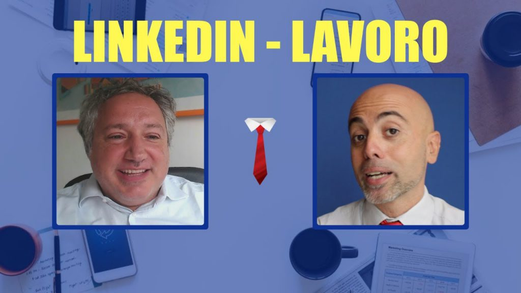 Linkedin lavoro: i 3 consigli efficaci di Leonardo Bellini